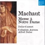 Machaut: Messe à Notre Dame